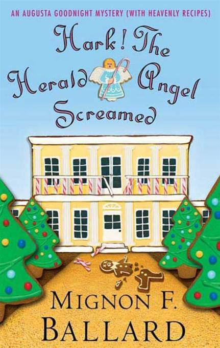 Hark! The Herald Angel Screamed By: Mignon F. Ballard