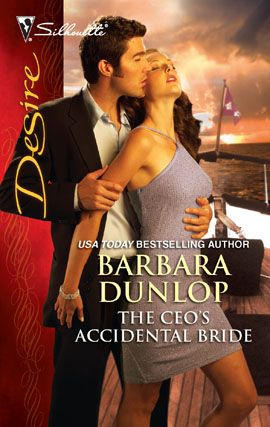 The CEO's Accidental Bride By: Barbara Dunlop