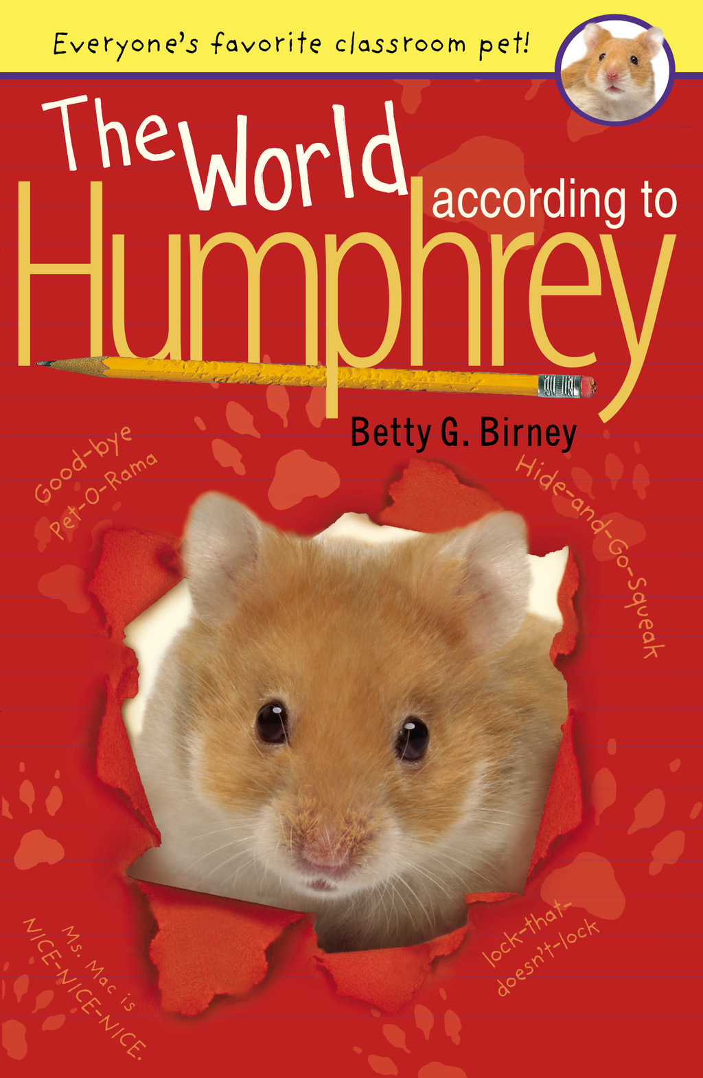 The World According to Humphrey By: Betty G. Birney