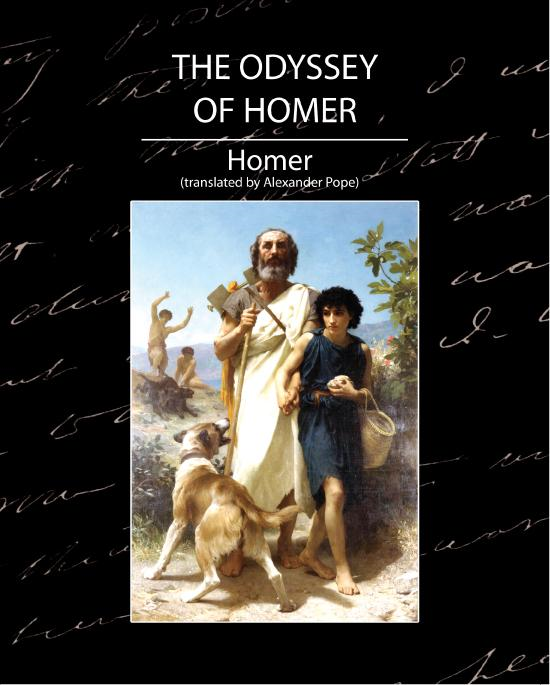 translated by Alexander Pope  Homer - The Odyssey of Homer