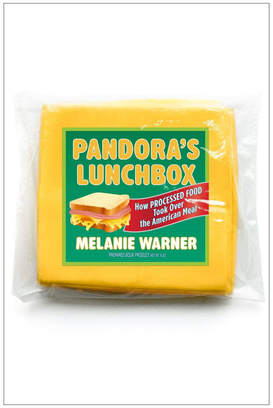 Pandora's Lunchbox By: Melanie Warner