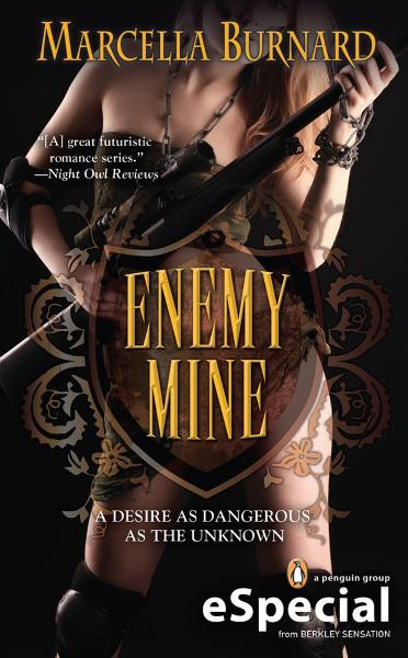 Enemy Mine By: Marcella Burnard
