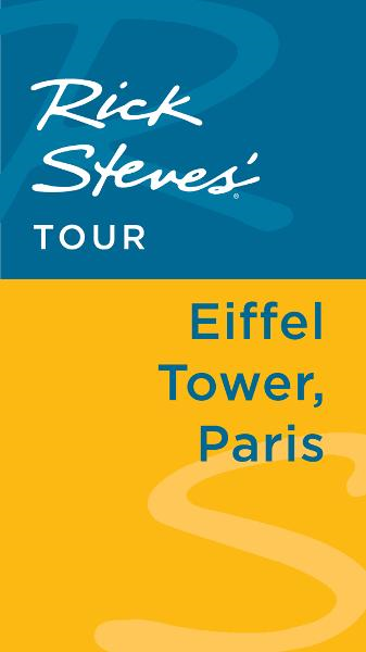 Rick Steves' Tour: Eiffel Tower, Paris