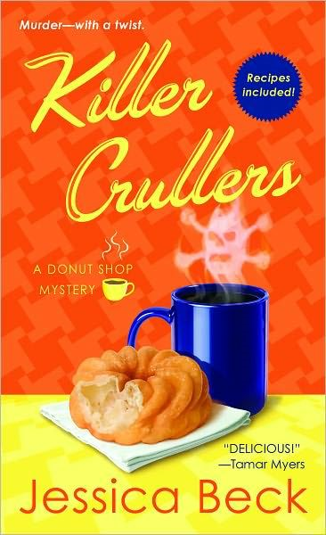 Killer Crullers By: Jessica Beck