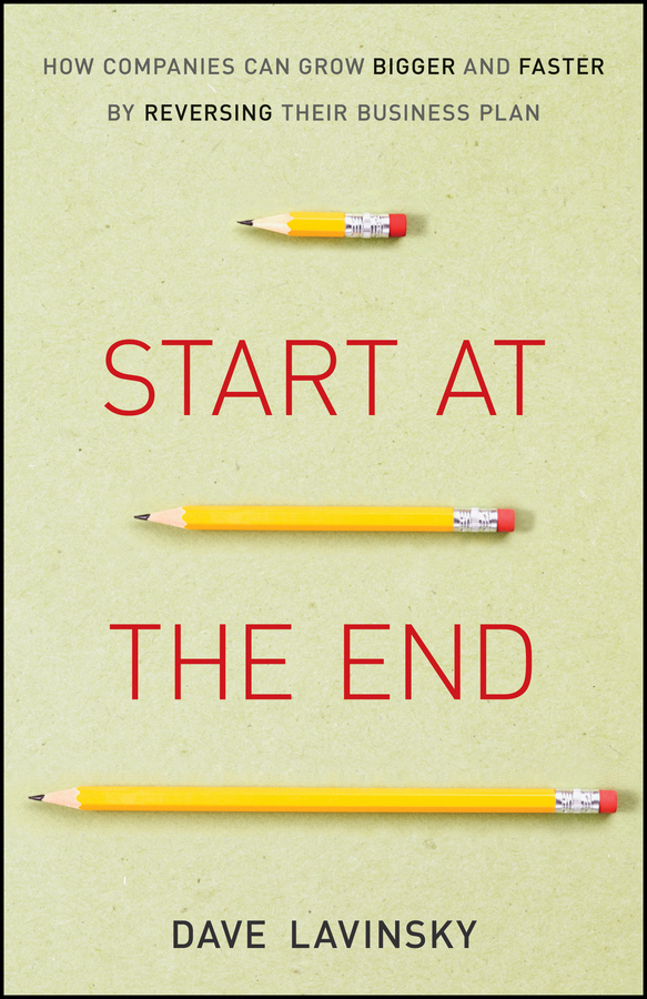 Start at the End By: David Lavinsky