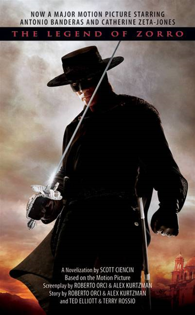 The Legend of Zorro By: Scott Ciencin