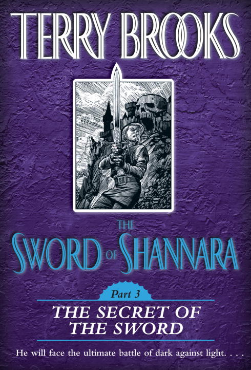 The Sword of Shannara: The Secret of the Sword