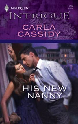 His New Nanny By: Carla Cassidy