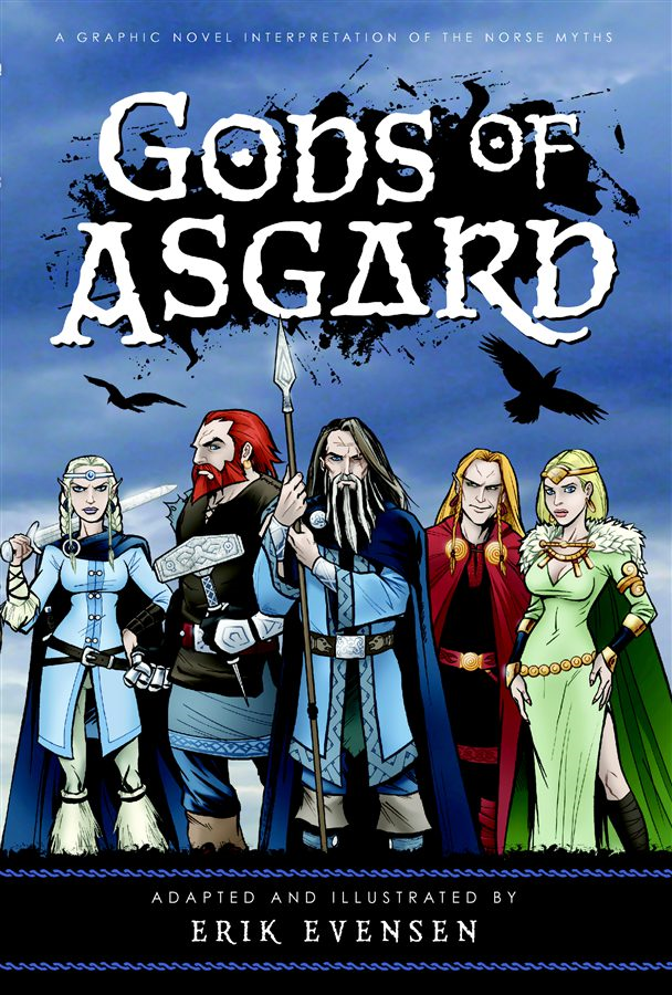 Gods of Asgard: A Graphic Novel Interpretation of the Norse Myths