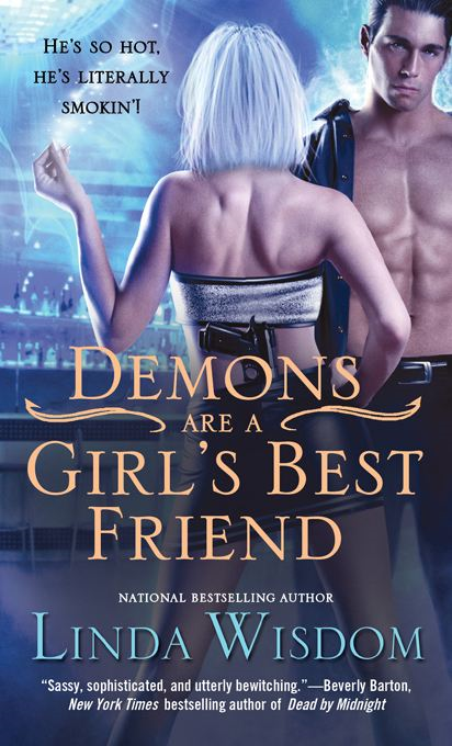 Demons Are a Girl's Best Friend By: Linda Wisdom