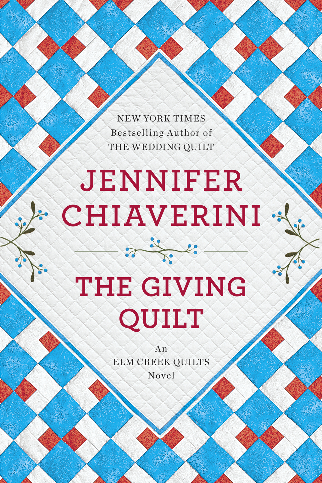 The Giving Quilt By: Jennifer Chiaverini