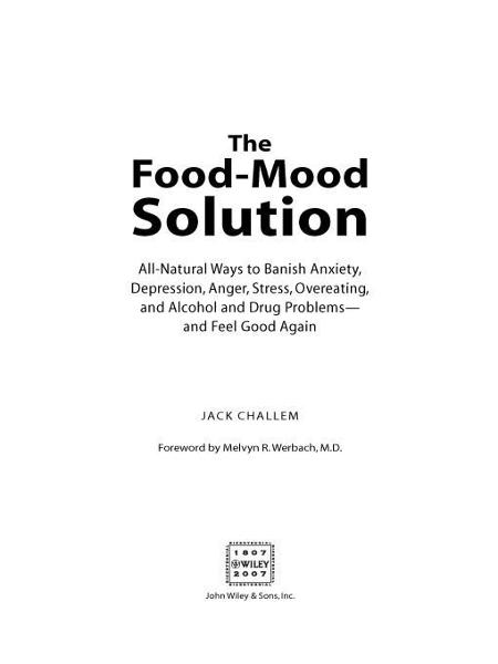 The Food-Mood Solution By: Jack Challem