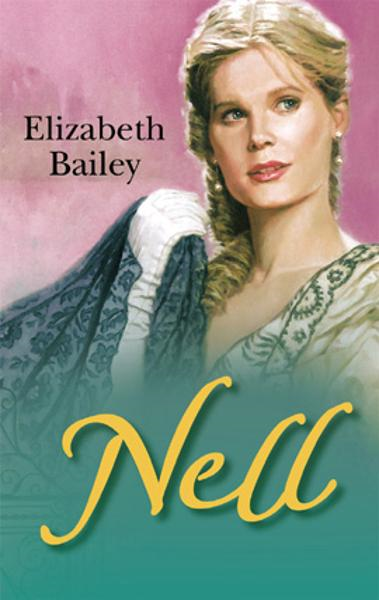 Nell By: Elizabeth Bailey