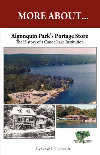 Algonquin Park's Portage Store: The History of a Canoe Lake Institution