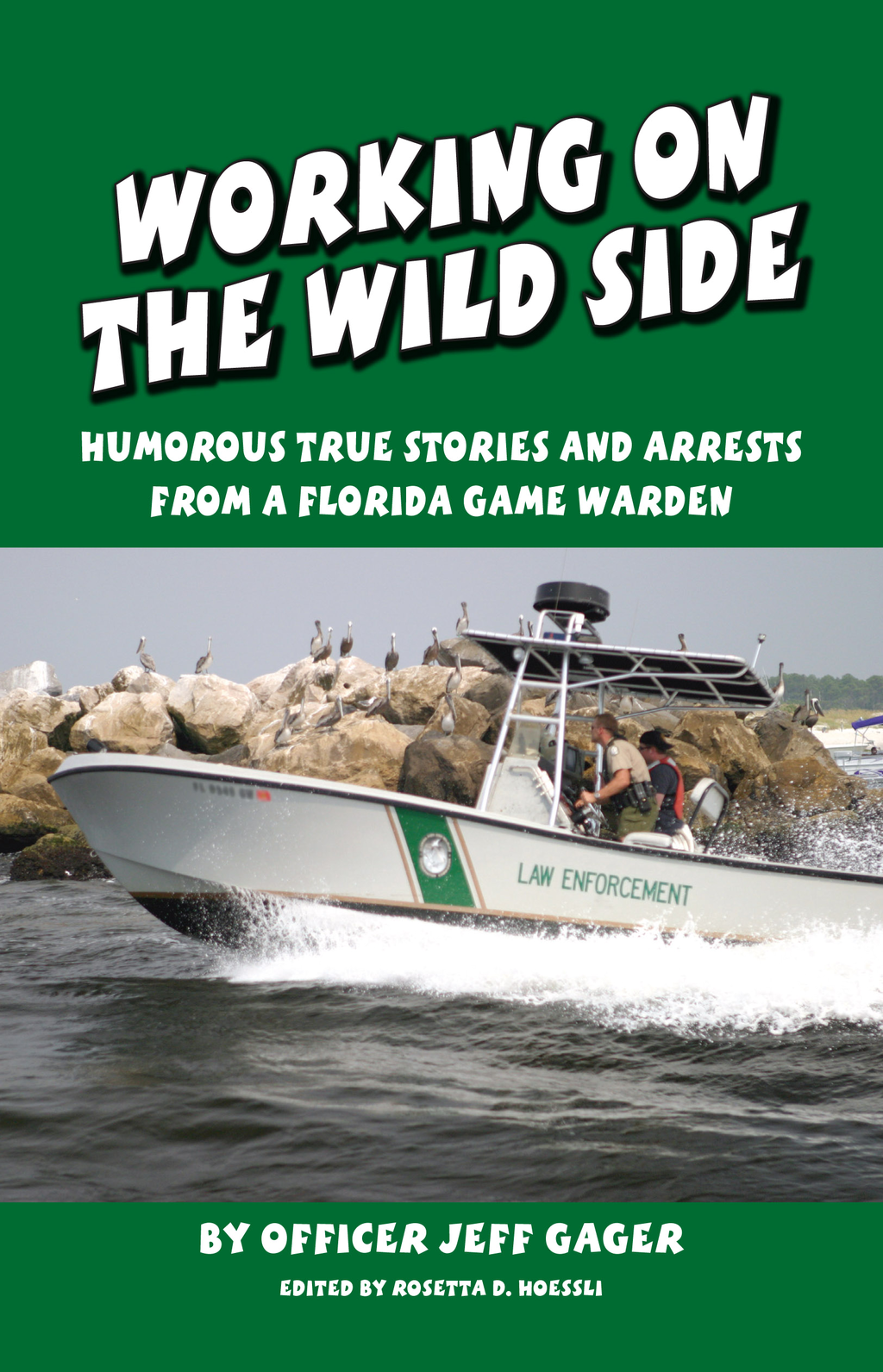 Working on the Wild side By: Jeff Gager