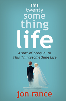 This Twentysomething Life: A sort-of prequel to This Thirtysomething Life