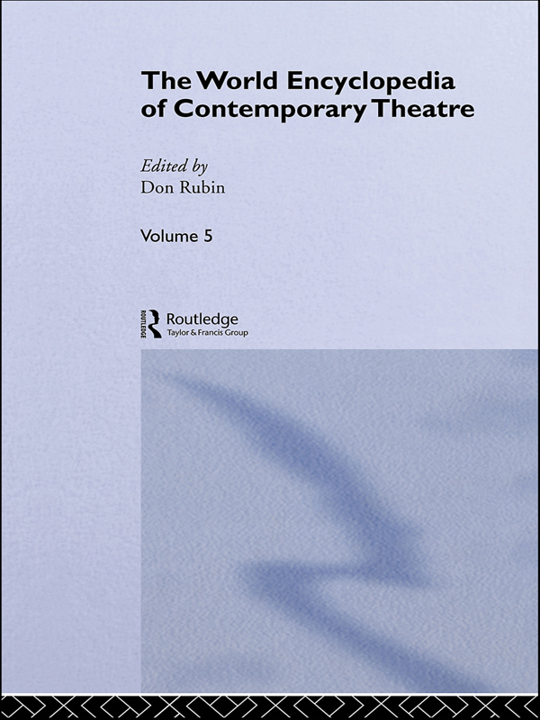 The World Encyclopedia of Contemporary Theatre Volume 5: Asia/Pacific