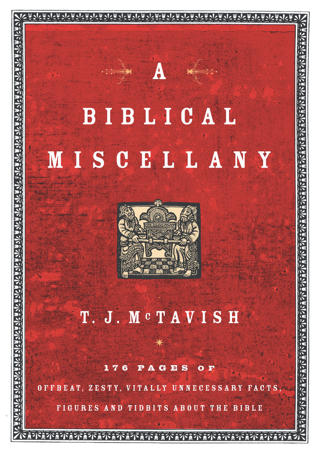 A Biblical Miscellany By: McTavish McTavish