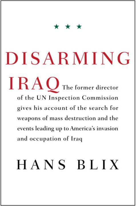 Disarming Iraq By: Hans Blix