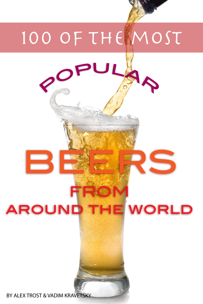 100 of the Most Popular Beers From Around the World