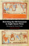 Rewriting The Old Testament In Anglo-Saxon Verse