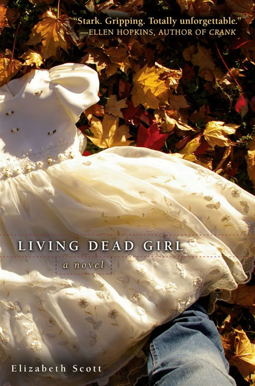 Living Dead Girl By: Elizabeth Scott