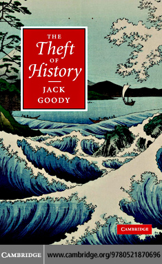 The Theft of History By: Goody,Jack