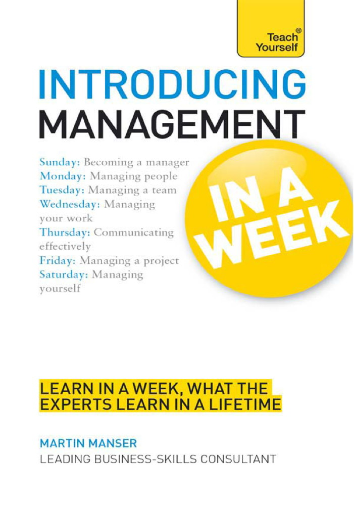 Introducing Management: In a Week By: Martin Manser