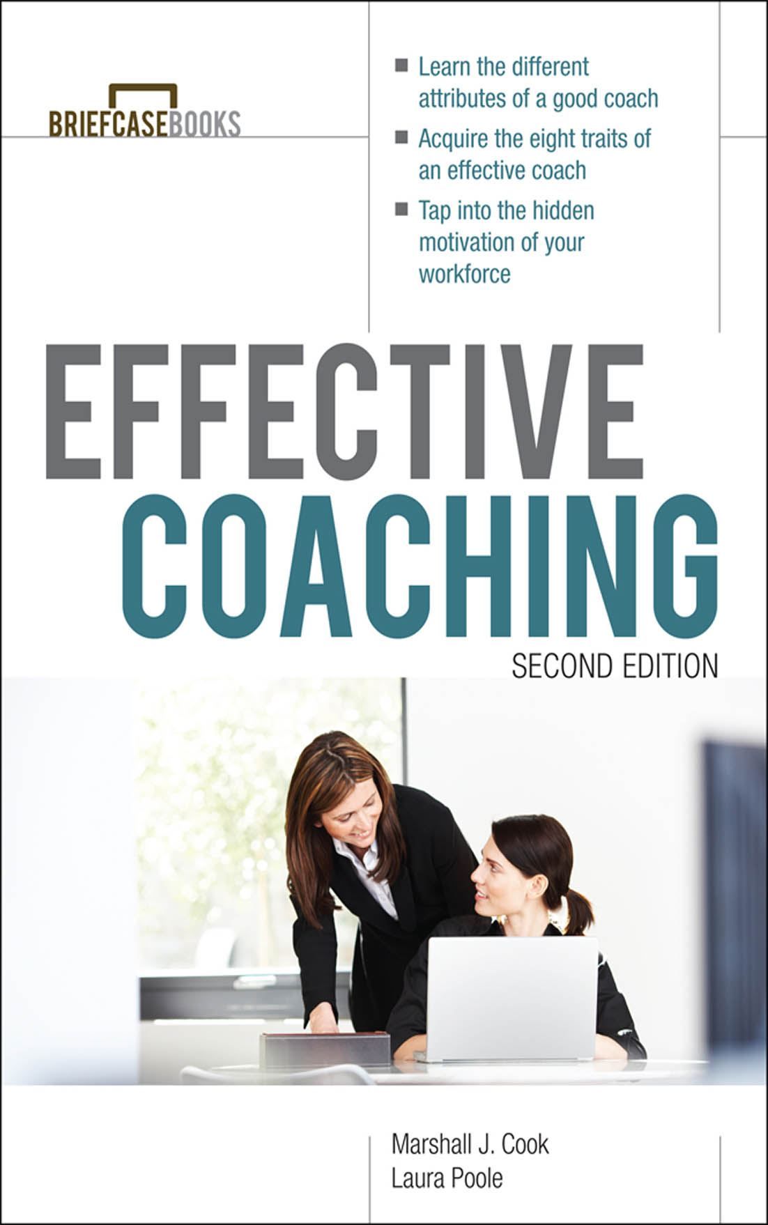 Manager's Guide to Effective Coaching, Second Edition (EBOOK) By: Marshall Cook