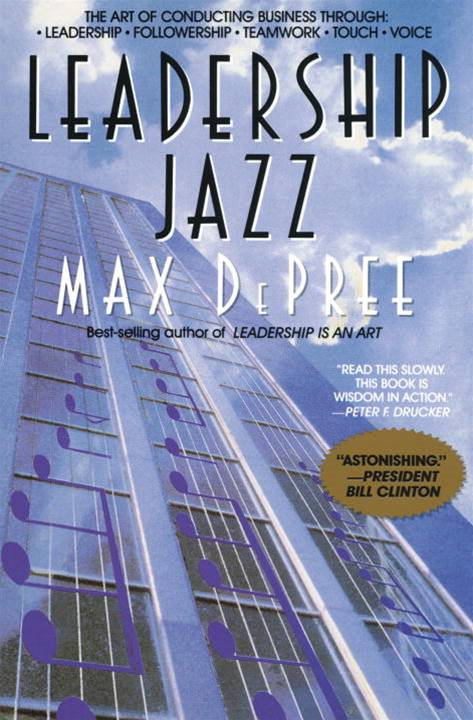 Leadership Jazz By: Max Depree