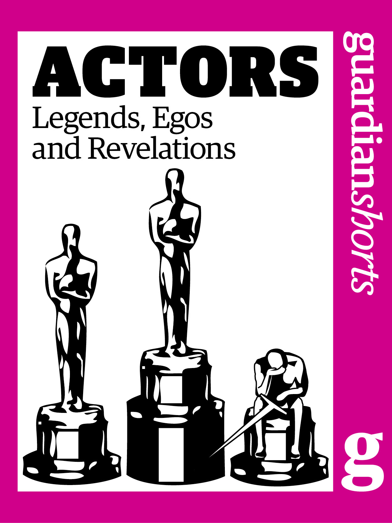 Actors: Legends, Egos and Revelations