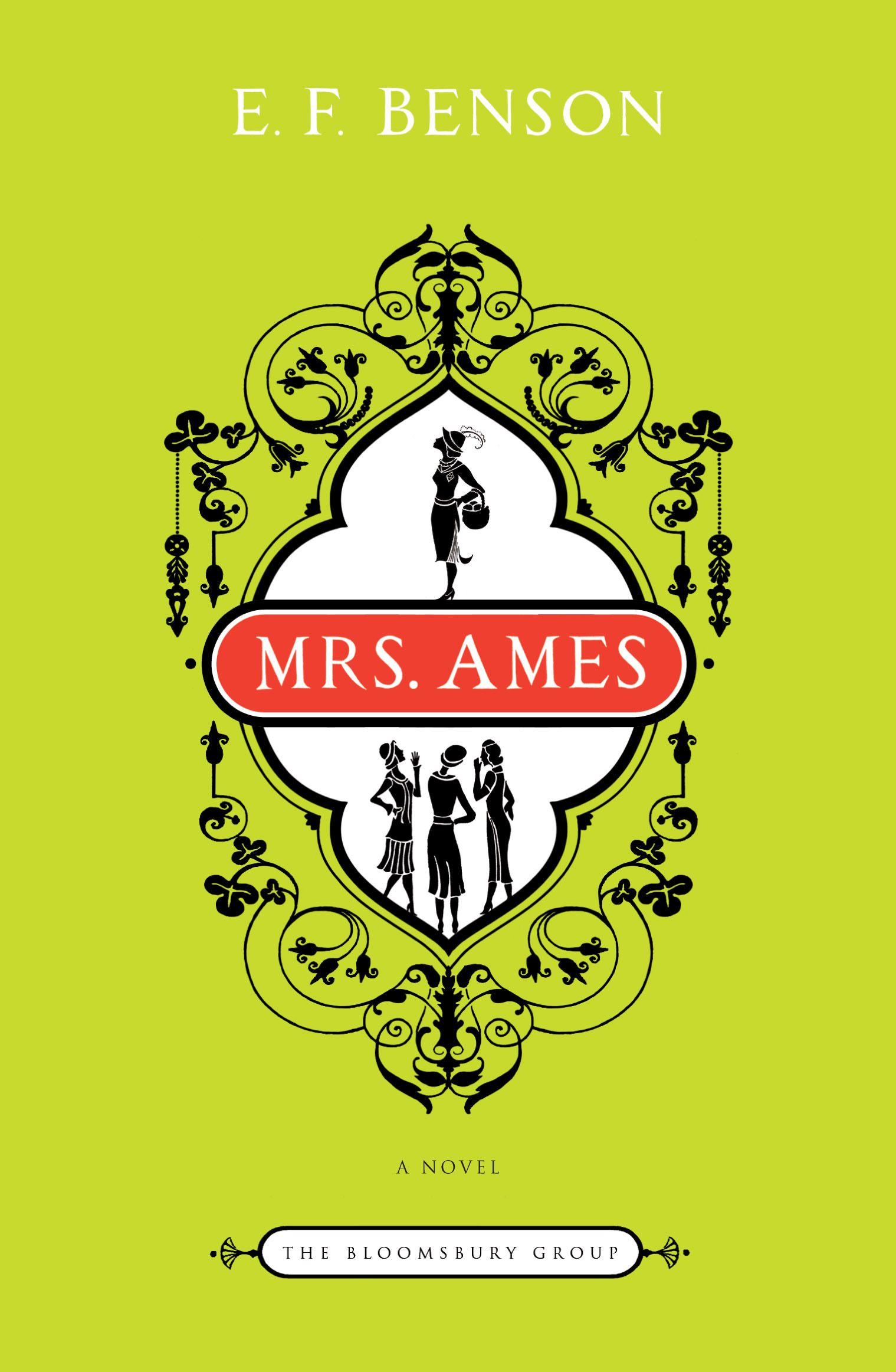 Mrs. Ames By: E.F. Benson