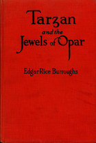 Tarzan and the Jewels of Opar By: Edgar Rice Burroughs