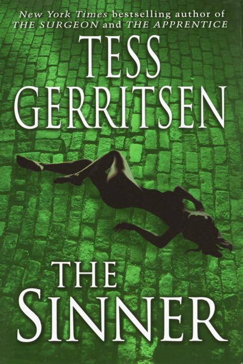 The Sinner: A Rizzoli & Isles Novel By: Tess Gerritsen
