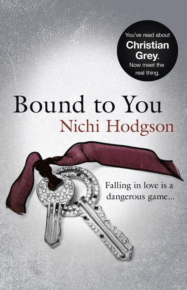 Bound to You By: Nichi Hodgson