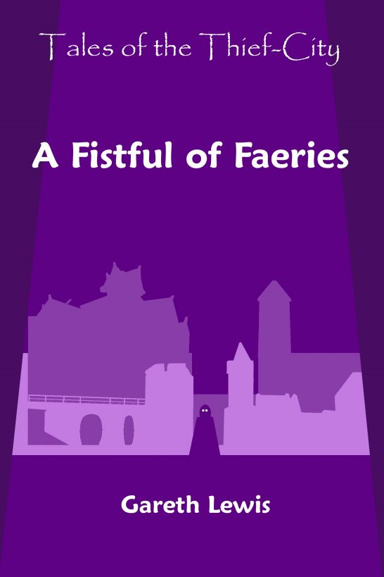 A Fistful of Faeries (Tales of the Thief-City)