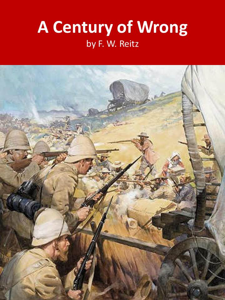 A Century of Wrong By: F. W. Reitz