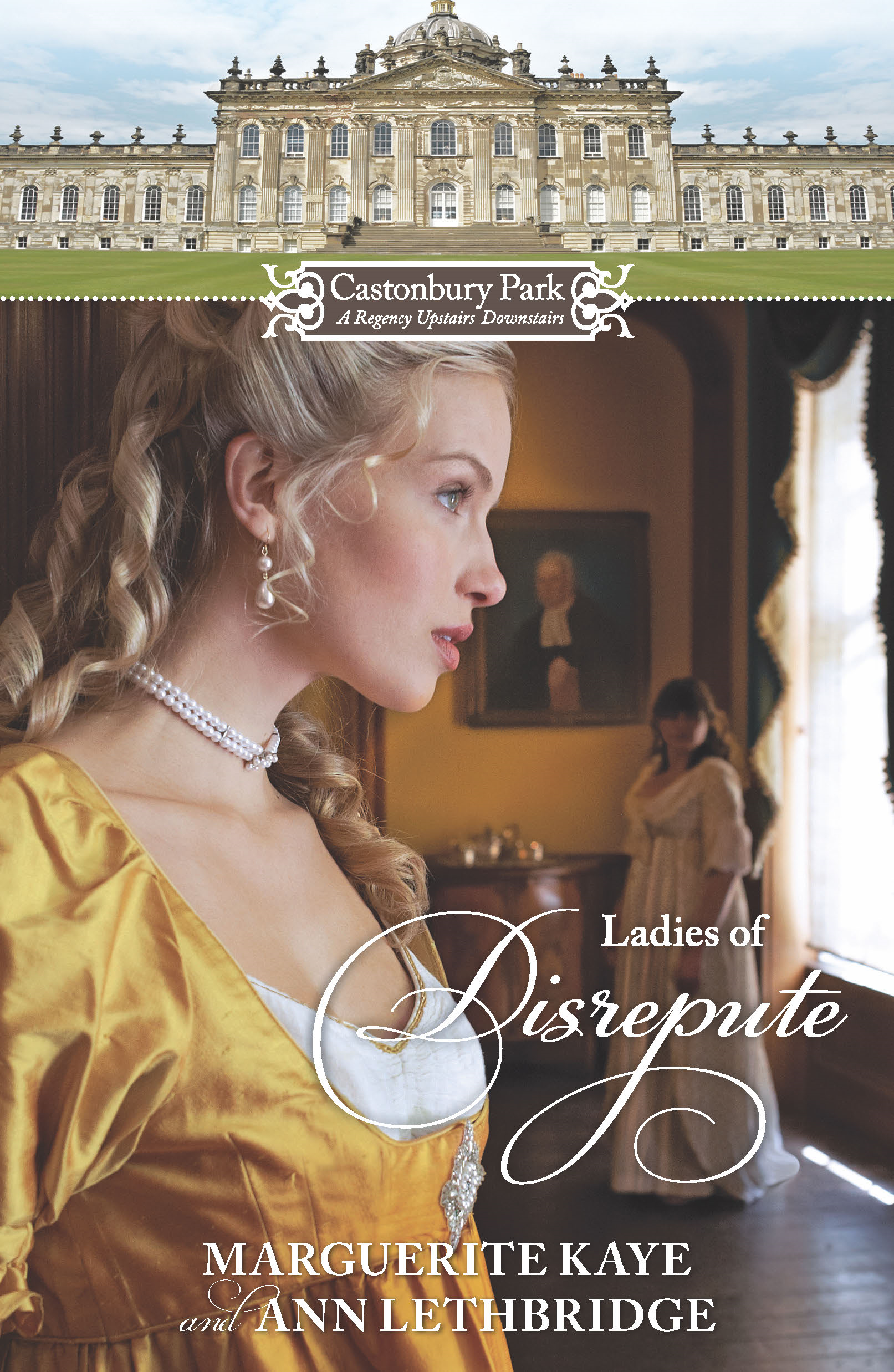Castonbury Park: Ladies of Disrepute