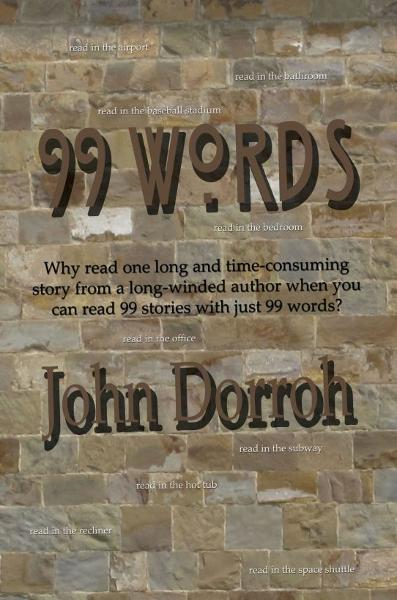 99 Words By: John Dorroh