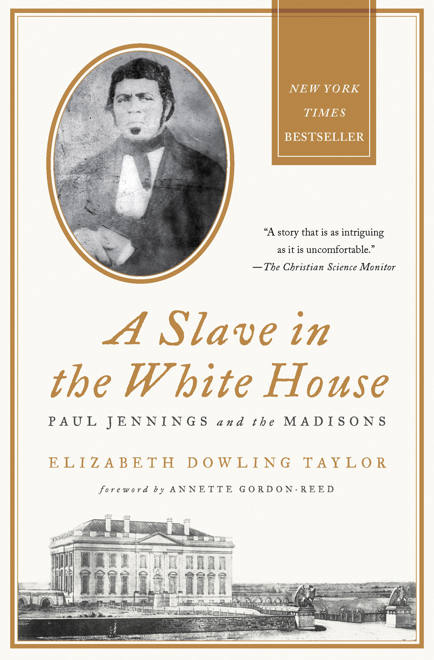 A Slave in the White House By: Elizabeth Dowling Taylor