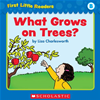 First Little Readers Parent Pack: What Grows On Trees? (level B)