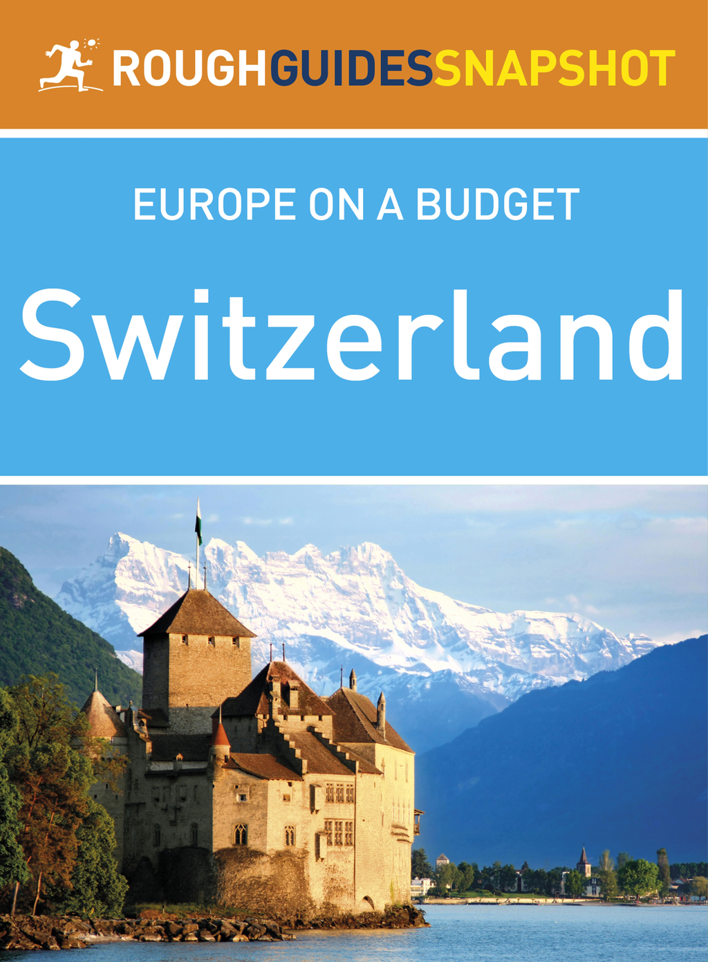 Rough Guides Snapshot Europe on A Budget: Switzerland