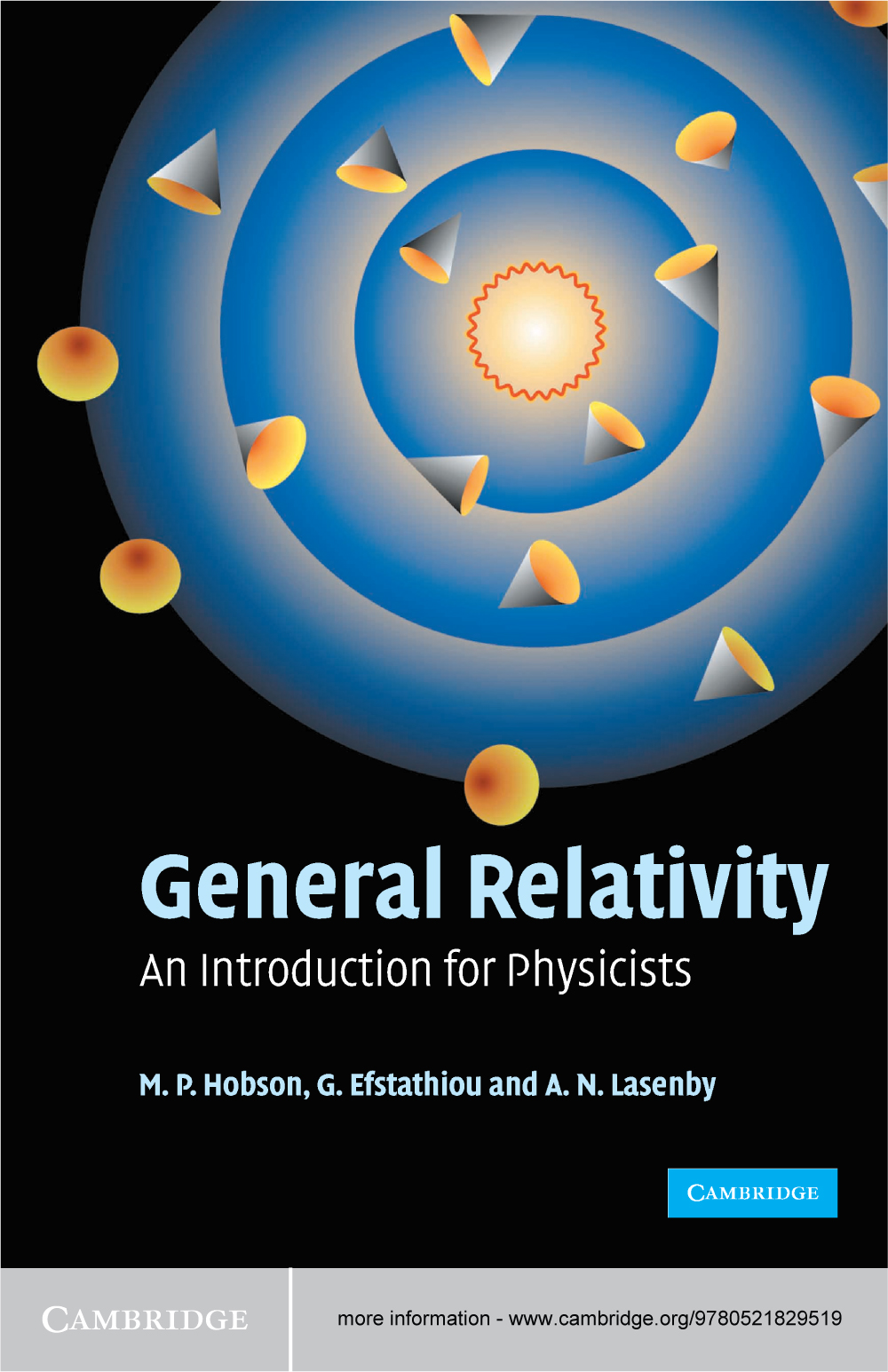General Relativity An Introduction for Physicists