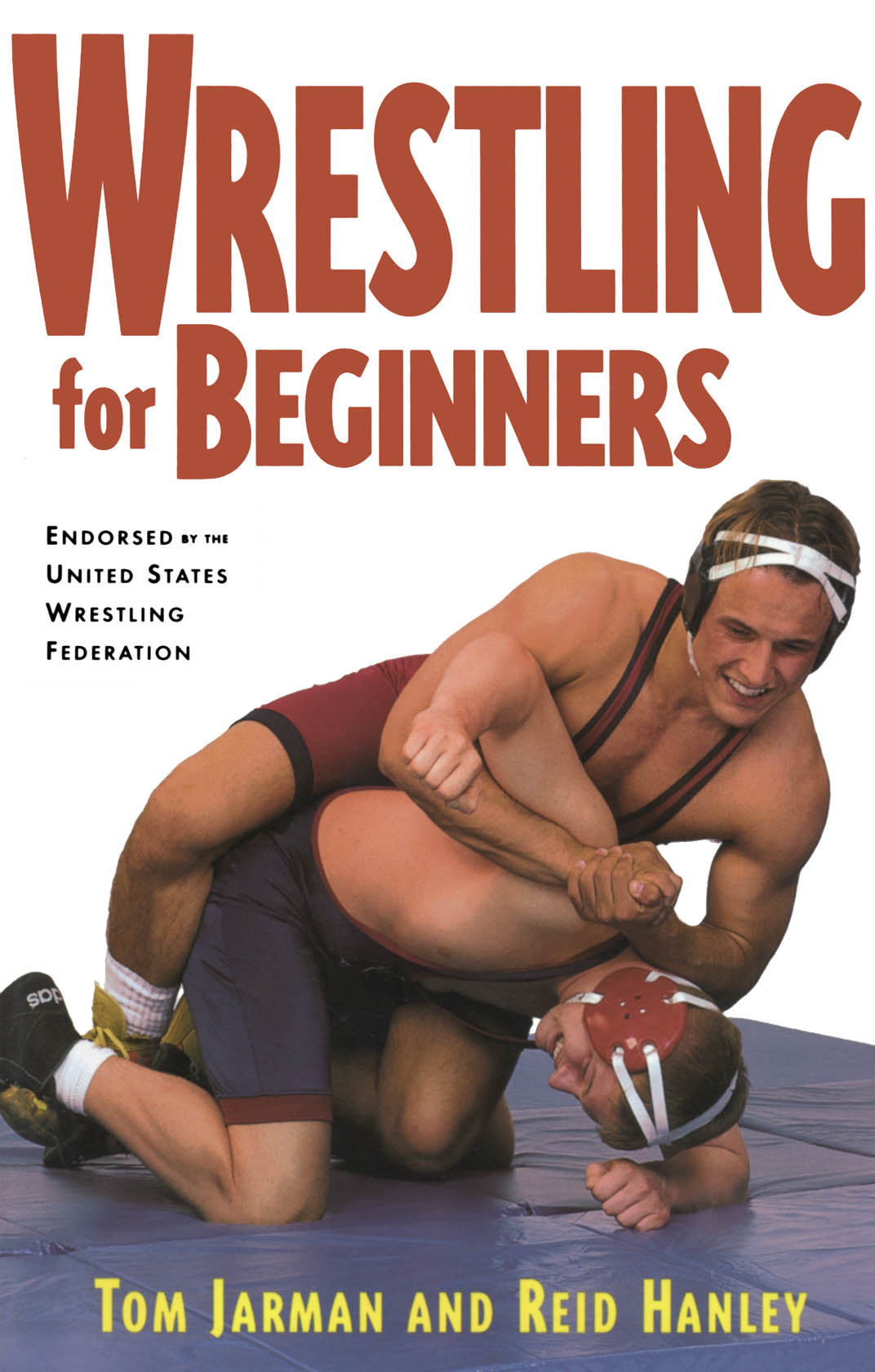 Wrestling For Beginners By:  Reid Hanley,Tom Jarman