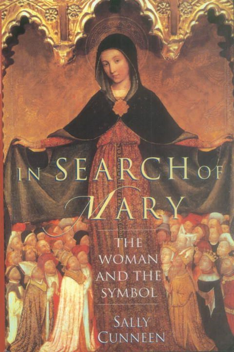 In Search of Mary By: Sally Cunneen