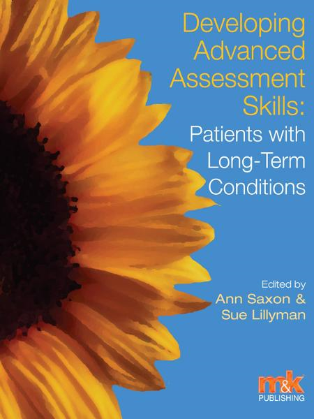 Developing Advanced Assessment Skills: Patients with Long Term Conditions