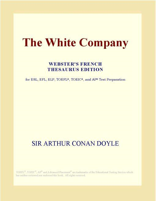Inc. ICON Group International - The White Company (Webster's French Thesaurus Edition)
