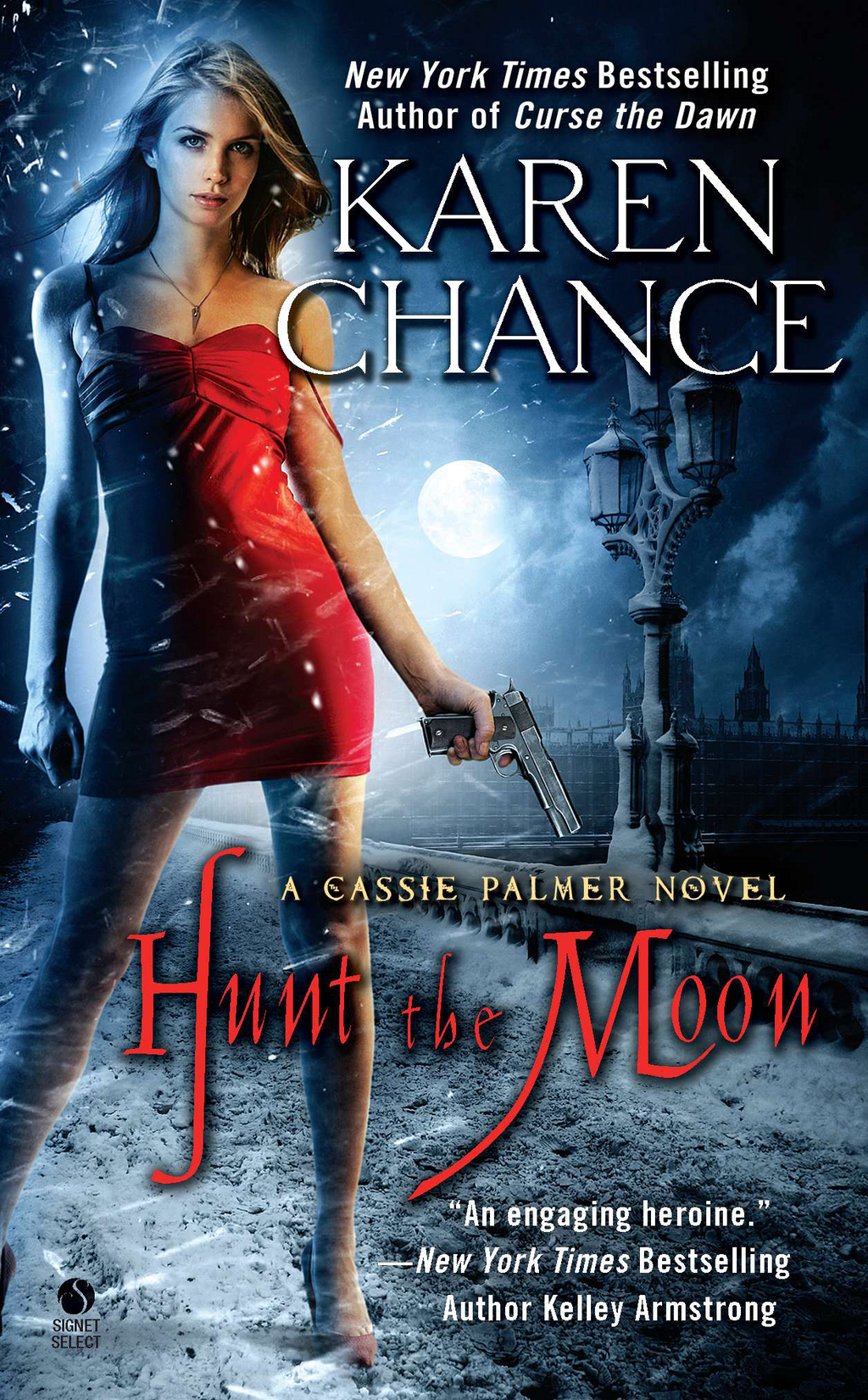 Hunt the Moon: A Cassie Palmer Novel By: Karen Chance