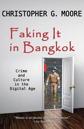 Faking It in Bangkok By: Christopher G. Moore