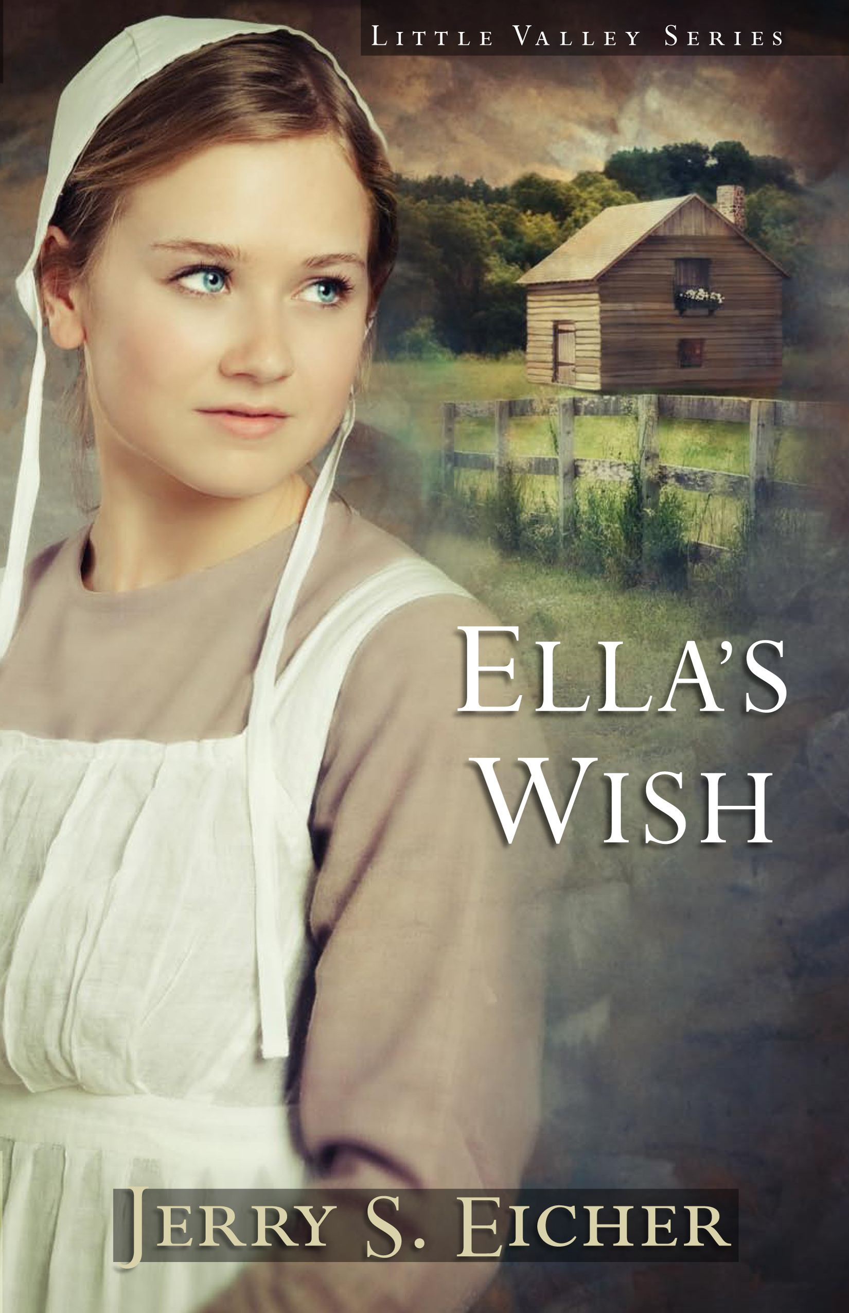 Ella's Wish By: Jerry S. Eicher